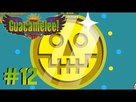 DID I GET IT!?   Guacamelee #12  