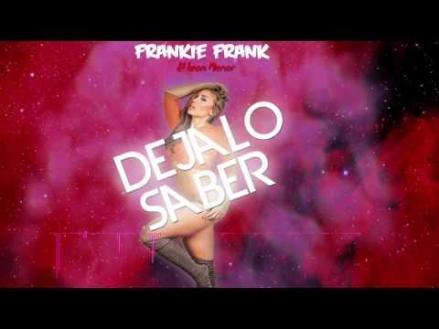 Dejalo Saber-Frankie Frank (Explicit Version)