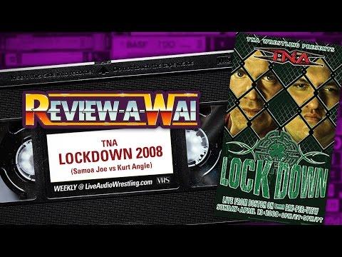 TNA Lockdown 2008: Kurt Angle vs Samoa Joe | REVIEW-A-WAI