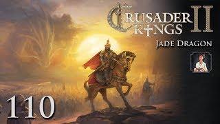 Crusader Kings 2: Jade Dragon Part 110 - The Great Holy War