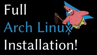 Full Arch Linux Install (SAVAGE Edition!)