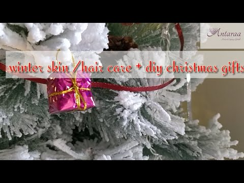 Winter skin/hair care + diy Christmas gifts