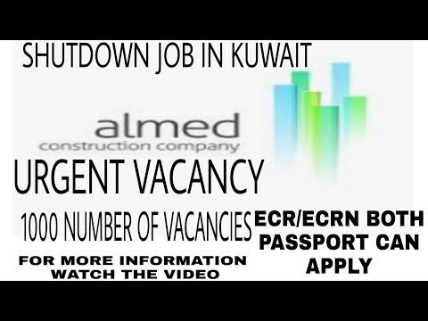 Shutdown Job In Kuwait | Almed Contraction Company Kuwait Vacancy | Lot Of No Vacancy In Kuwait |