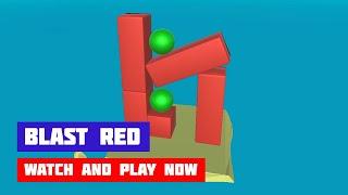 Blast Red · Game · Gameplay