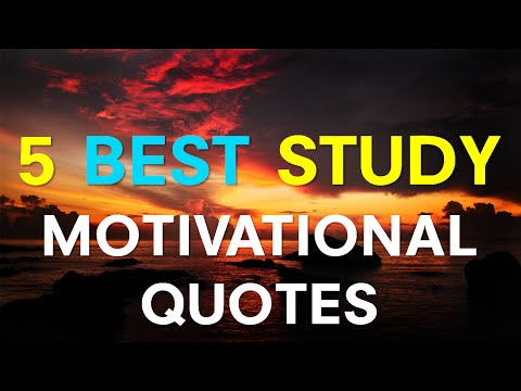 Study Motivational Quotes – 5 Best Study Motivational Quotes Ever