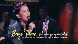 Gambar cover Sari Simorangkir - Bagi Tuhan Tak ada yang Mustahil feat Ps. Philip Mantofa (Live at GMS Surabaya)
