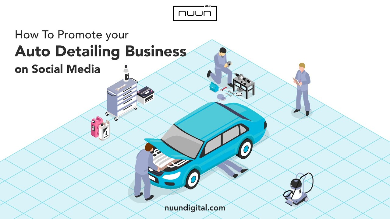 Social Media Marketing Tips For Auto Detailing Business - Local Marketing Tips from NUUN360