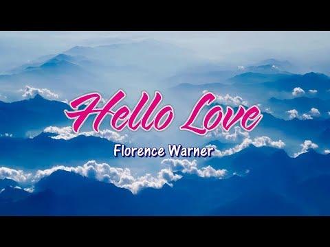 Hello Love - Florence Warner (KARAOKE)