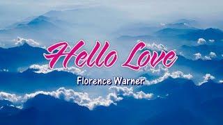 Hello Love - Florence Warner (KARAOKE VERSION)