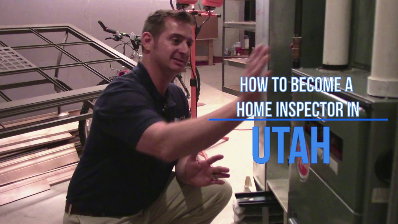 How to Become a Home Inspector in Utah - Home Inspection Certification