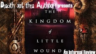 The Kingdom of Little Wounds by Susann Cokal: An Informal Review