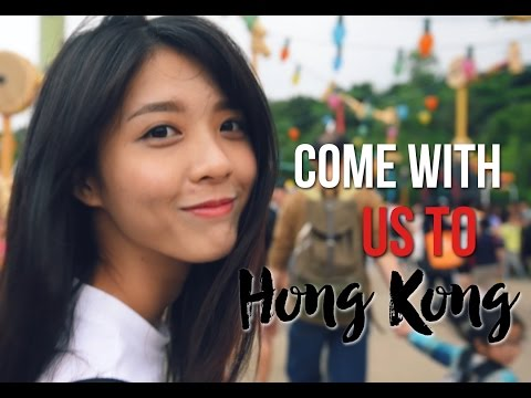 Come With Us To Hong Kong!