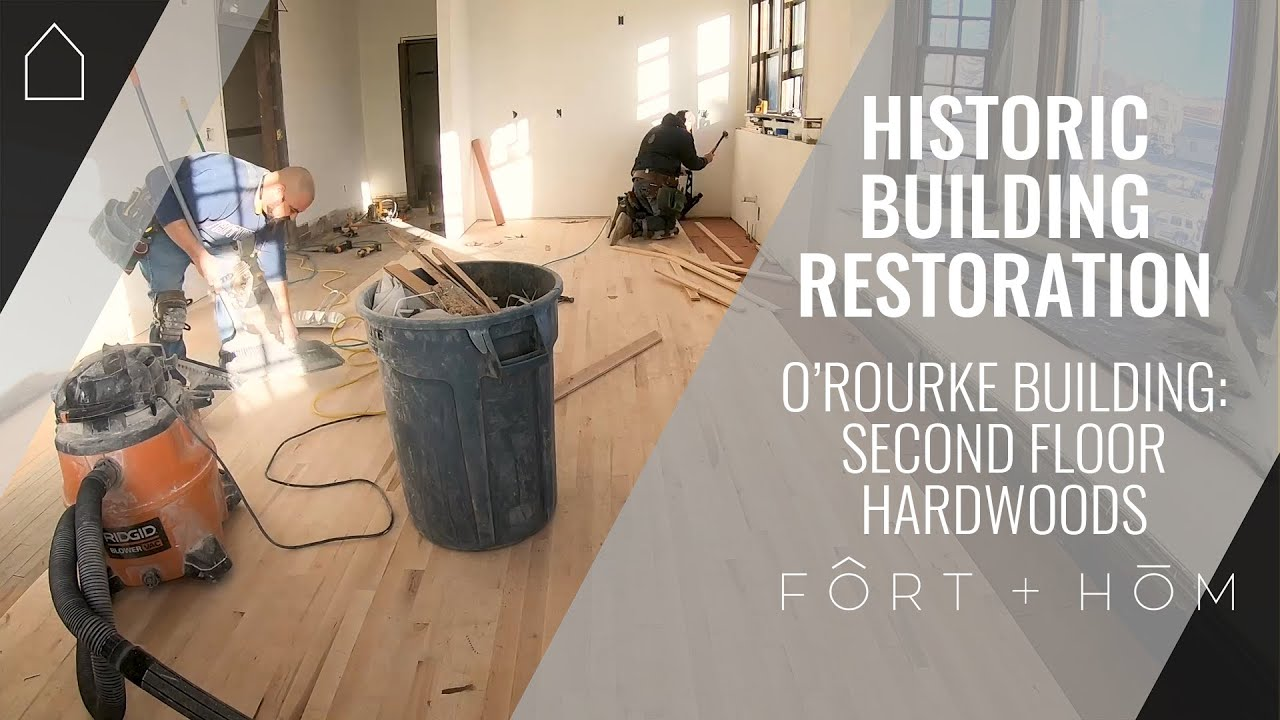 SECOND FLOOR HARDWOODS | O'ROURKE BUILDING | HISTORIC APARTMENT BUILDING RENOVATION