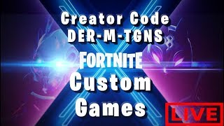 CUSTOM GAMES KOMMT ALLE REIN !!! Fortnite Livestream Deutsch - France Code Créateur: DER-M-TGNS