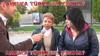 Sokak röportajı 39 Ahıska Türkleri Kimdir 39 39