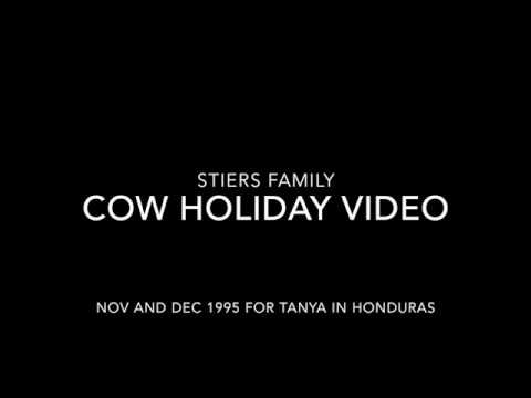 Stiers Family Cow Holiday Video 1995