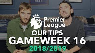 Premier League Tips - Gameweek 16 - 2018/2019