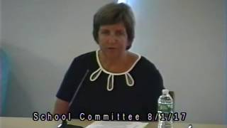 School Committee Meeting 8/1/17