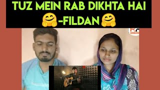 Indian reaction on Tujh mein Rab Dikhta hai (Roop kumar Rathod) | Cover by Fildan