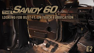 The Sandy 60 | Looking for rust ft. On Track Fabrication