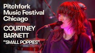 "Courtney Barnett Performs ""Small Poppies"" | Pitchfork Music Festival 2018"