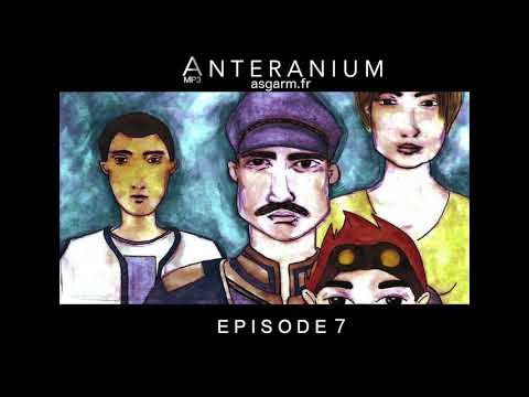 [Saga MP3 Science Fiction] Anteranium : Episode 7