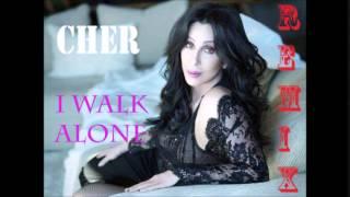 Cher I walk alone  JRrmx  Downtown Club