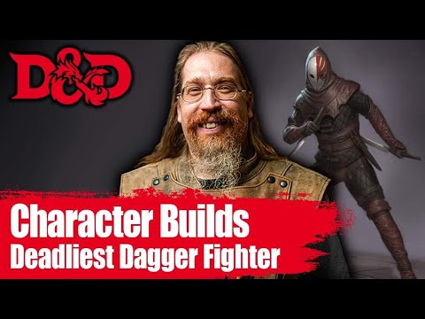 Deadliest D&D 🔪Dagger🔪 Fighter 🏰🐉 Dungeons and Dragons Character Builds