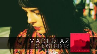 Madi Diaz - Ghost Rider - Phantom [audio]