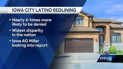 Iowa home loan denial rates for Latinos highest in the nation