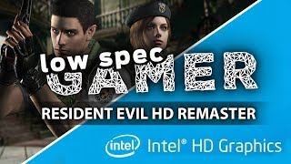 Resident Evil HD, low end mod for FPS boost! (Intel Celeron + IntelHD)