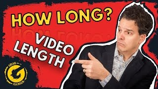 How Long Should A YouTube Video Be
