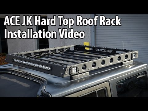 How To Install The Ace Jk Hard Top Roof Rack Youtube
