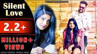 Silent Love | MD KD | Ritu Badola | New Haryanvi Love Song 2018 | Voice of Heart Music
