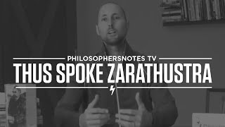 Thus Spoke Zarathustra by Friederich Nietzche