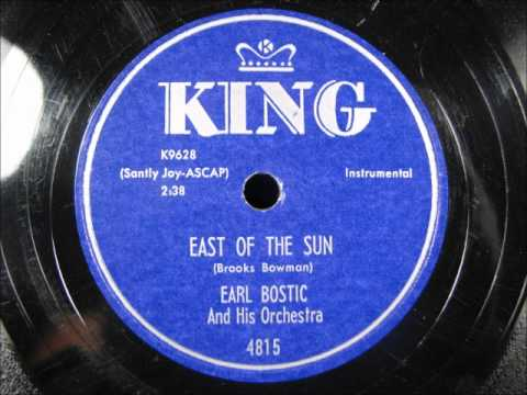 EAST OF THE SUN by Earl Bostic