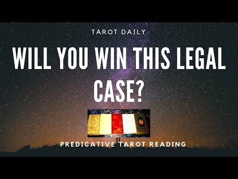 "TAROT READING ""WILL YOU WIN THIS LEGAL CASE? PLUS ADVICE."""