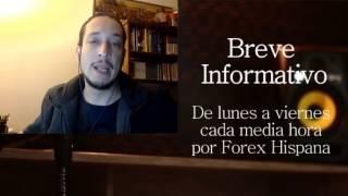 Breve Informativo - Noticias Forex del 14 de Marzo 2017