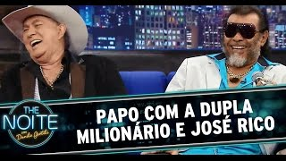The Noite (03/11/14) - Entrevista com a dupla Milionário e José Rico