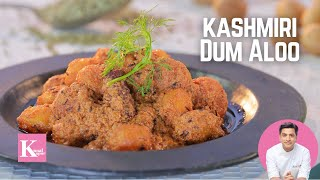 Kashmiri Dum Aloo | Kunal Kapur | The K Kitchen