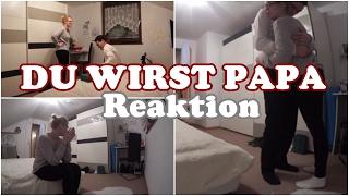 DU WIRST PAPA | Reaktion
