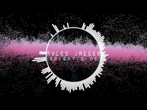 Myles Jaeger - Bright Side