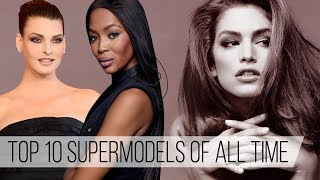 Top 10 Supermodels of All Time    Trendencias with Carlos Marrero