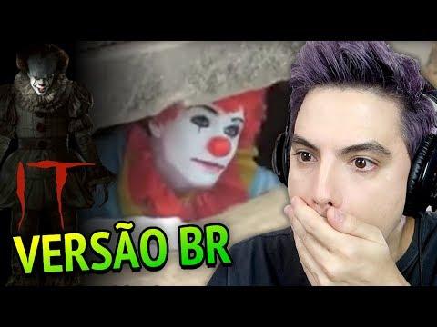 IT - A COISA em VERSÃO BRASILEIRA (INACREDITÁVEL)