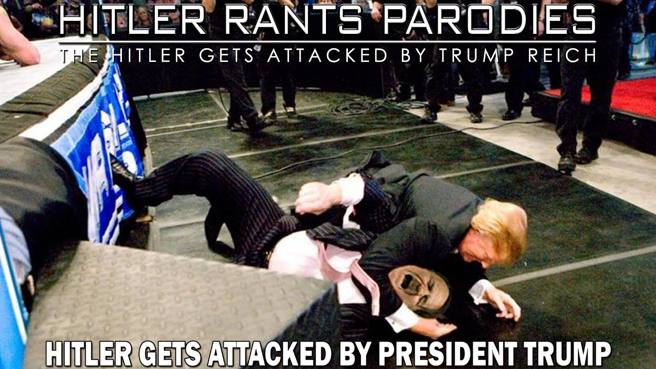 Hitler gets attacked by President Trump