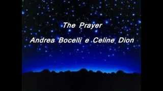 The Prayer - Lyrics - Andrea Bocelli e Celine Dion