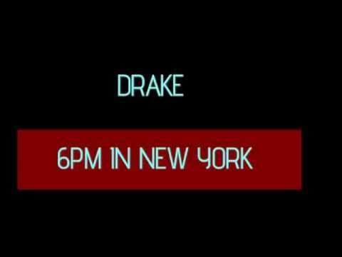 DRAKE 6PM IN NEW YORK WITH LYRICS