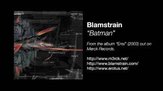 Blamstrain - Batman