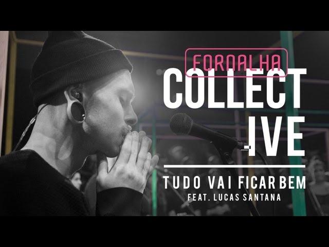 Tudo Vai Ficar Bem // Fornalha Collective
