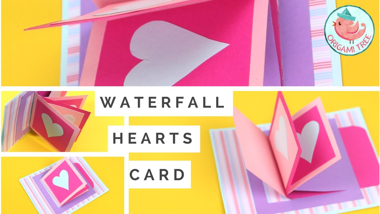 Waterfall Card Tutorial How To Make A Heart Waterfall